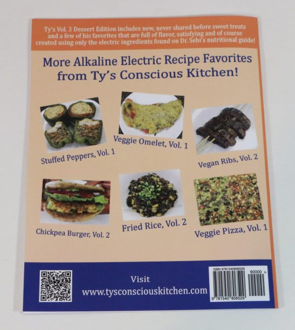 Alkaline Electric Recipes from Ty's Conscious Kitchen Vol. 3 Cookbook Back